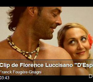 Clip de Florence Luccisano : D'Espagne